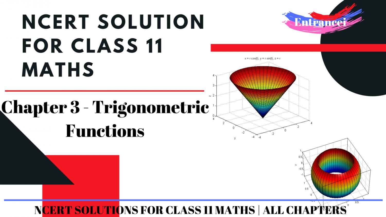 NCERT Solutions For Class 11 Maths Chapter 3-Trigonometric