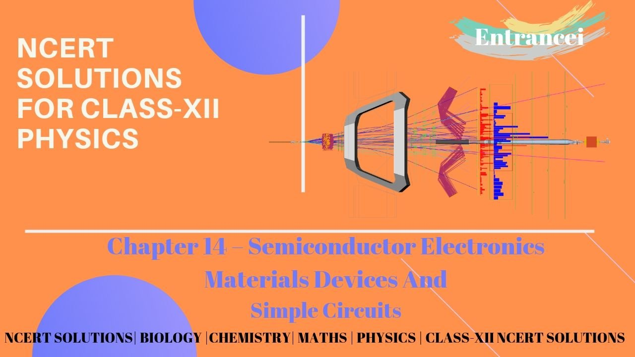 NCERT Solution of chapter 14-Semiconductor Electronics