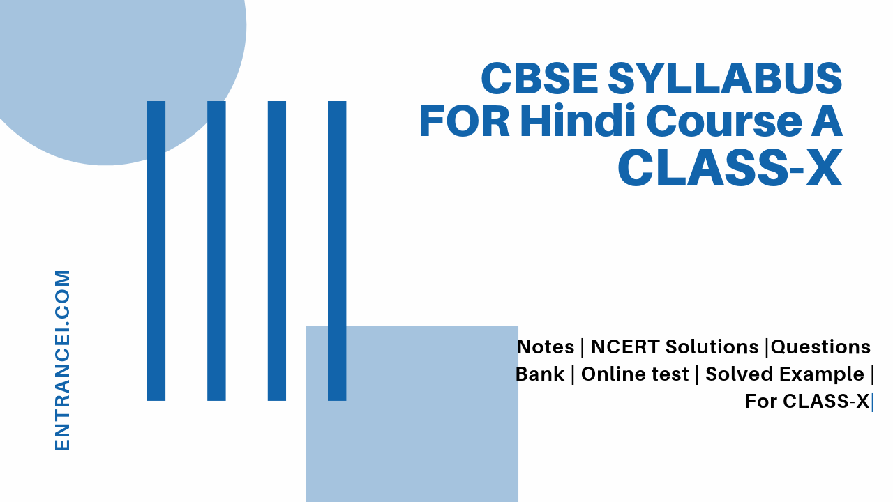 CBSE syllabus for class 10 Hindi | Hindi-A Syllabus