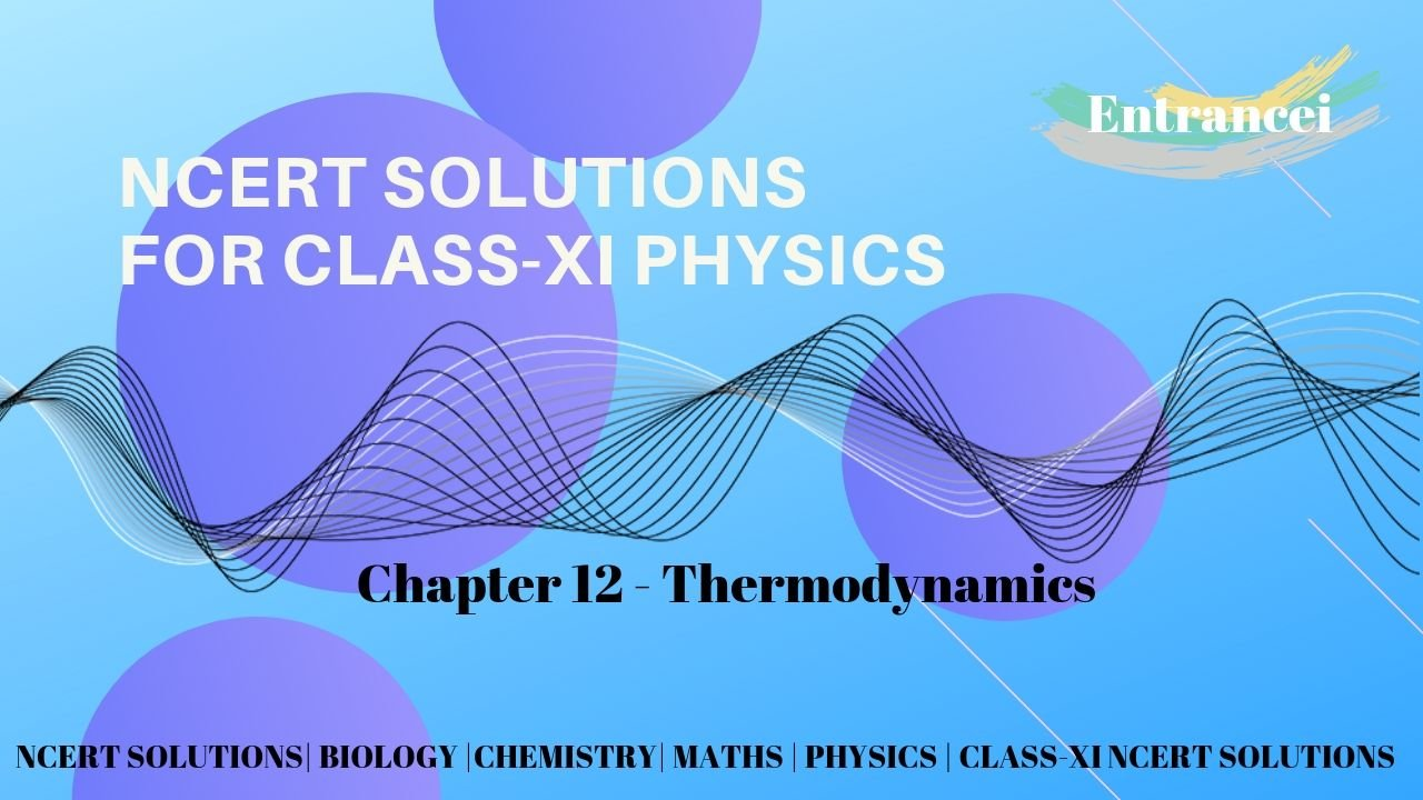 NCERT Solutions for Class 11 Physics chapter 12- Thermodynamics