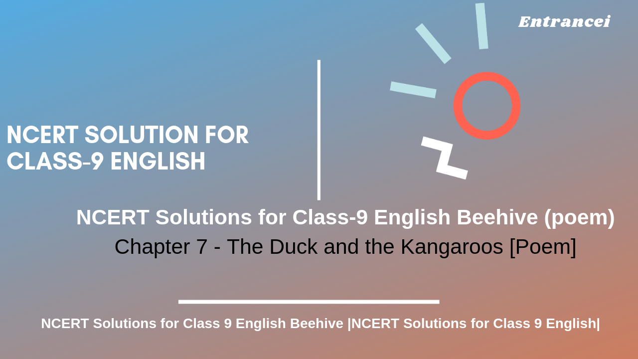 NCERT Solutions for Class 9 English chapter-7 The Duck and