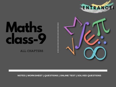 CBSE Class 9 Maths Notes, Mathematics Grade 9